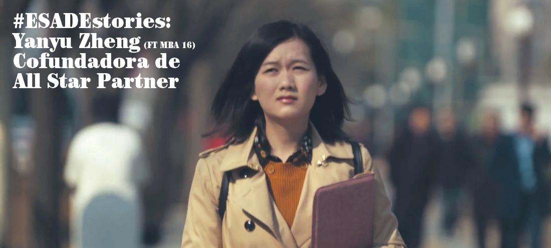 #ESADEstories – Yanyu Zheng