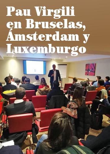 Sesión sobre el compromiso digital con Pau Virgili en Bruselas, Ámsterdam y Luxemburgo