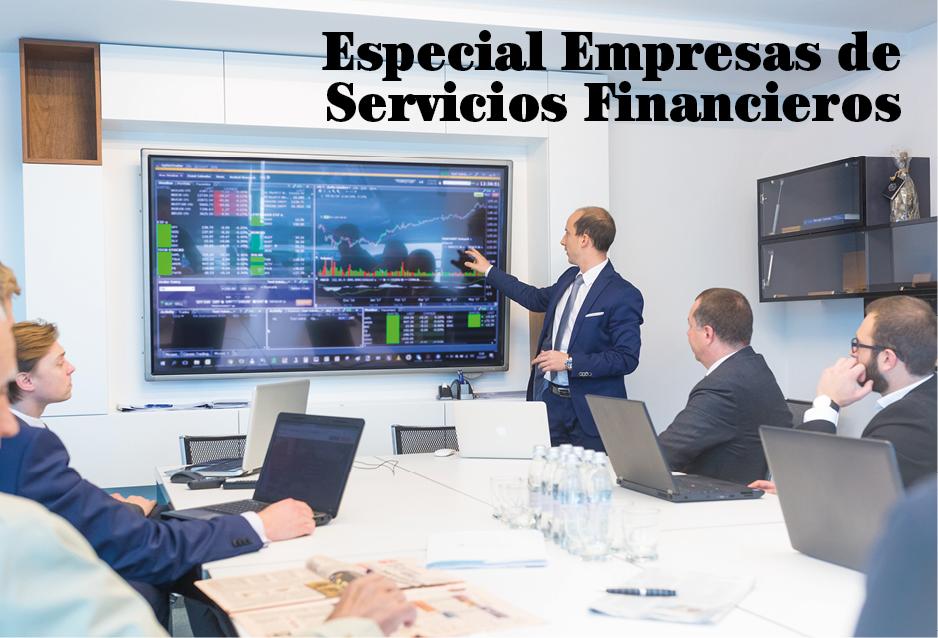 Especial Empresas de Servicios Financieros