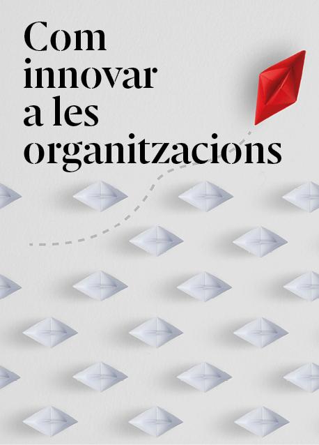 Com innovar en les organitzacions