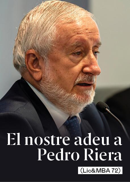 El nostre adeu a Pedro Riera (Lic&MBA 72)