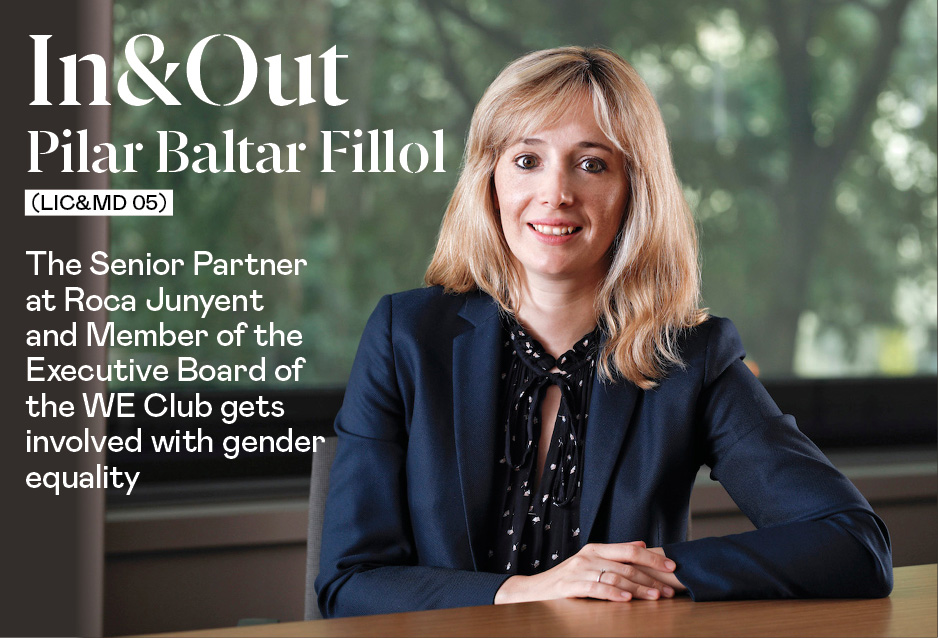 Pilar Baltar Fillol (Lic&MD 05), Senior Partner at Roca Junyent and Member of the Executive Board of the WE Club