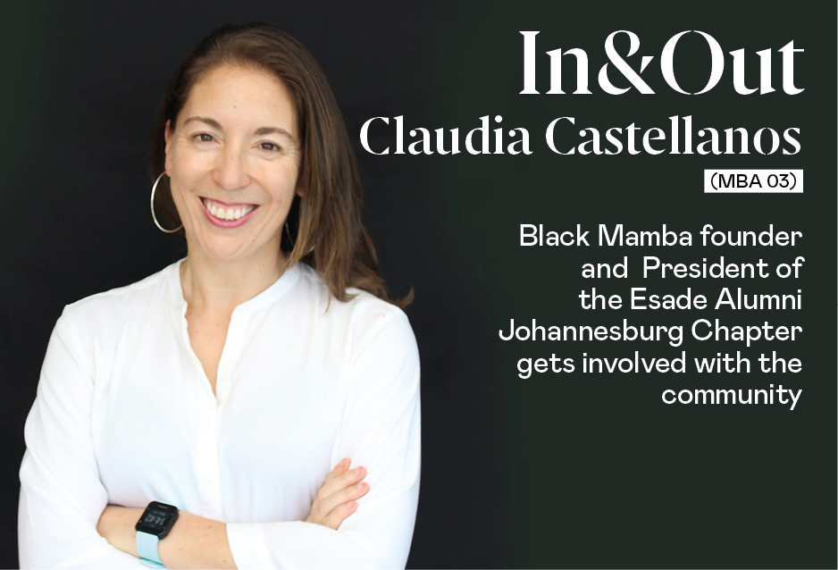 Claudia Castellanos (MBA 03), Founder of Black Mamba and President of the ESADE Alumni Johannesburg Chapter