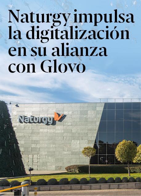 Naturgy impulsa su digitalización al aliarse con Glovo para ofrecer reparaciones a golpe de click