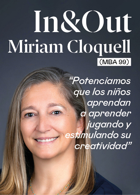 """Miriam Cloquell (MBA 99): """"Potenciamos que los niños aprendan a aprender jugando y estimulando su creatividad"""""""