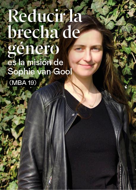 Reducir la brecha de género, la misión de Sophie van Gool (MBA 19)