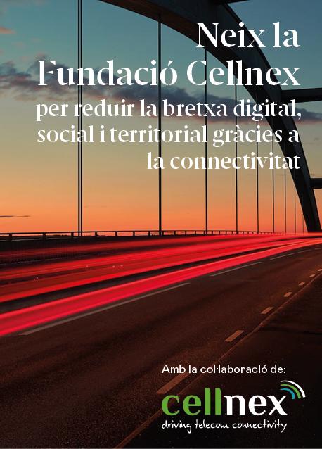 Neix la Fundació Cellnex per reduir la bretxa digital, social i territorial gràcies a la connectivitat