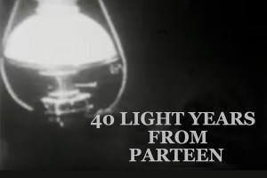 Forty Light Years from Parteen, 1967