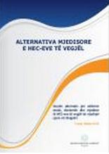 Alternativa Mjedisore e HEC-eve të Vegjël