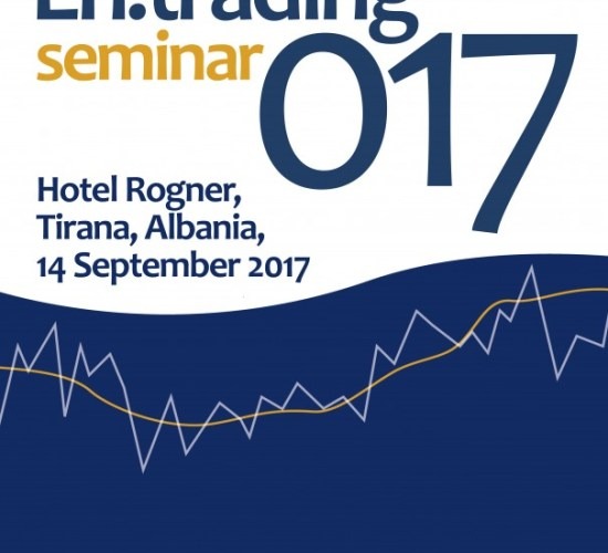 "En.Trading 017 Seminar, Tirana: ""Keeping up with SEE PXs development"", Rogner, Tirana, 14 Sep. 2017"