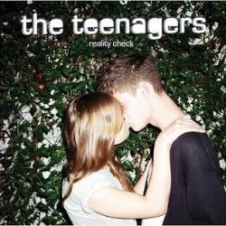 The Teenagers - Reality Check