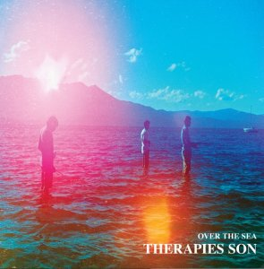 Therapies Son - Over The Sea