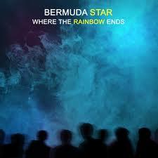 Bermuda Star - Where The Rainbow Ends