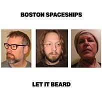 boston-spacechips-let it beard
