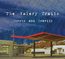 The Valery Trails - Ghosts and Gravity - Horizon