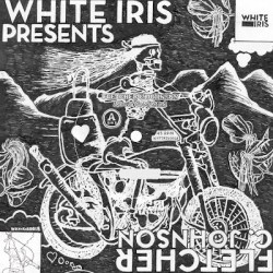 Fletcher C. Johnson - Messin' Up My Mind - White Iris - Lost my Head