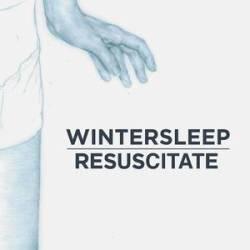 Wintersleep - Resuscitate - Hello Hum