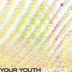Your Youth - Thick Gold (Bodied) - Battery