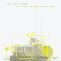 The Capsules - Across the Sky - Northern Lights & Southern Skies