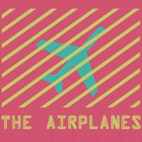 The Airplanes - Paper Hearts