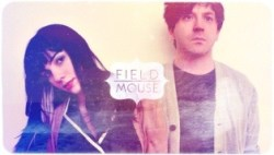 Field Mouse - Tomorrow Is Yesterday