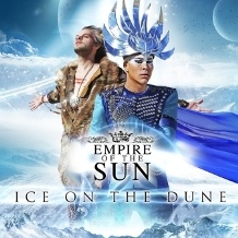 Empire Of The Sun - Alive - Ice on the Dune - We Are the People - Walking on a Dream