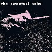 The Sweetest Ache - If I Could Shine