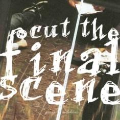 Gross Relations - Cut the Final Scene