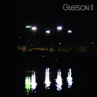 Gleeson - Gleeson II - Better On My Own
