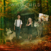 Wild Child - Crazy Bird - The Runaround