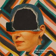 The Jungle Giants - Skin to Bone - Learn To Exist