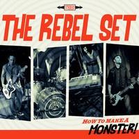 The Rebel Set - Monster