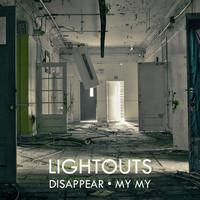Lightouts - My My - Want