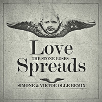 The Stone Roses - Love Spreads - SIMØNE - VIKTOR OLLE
