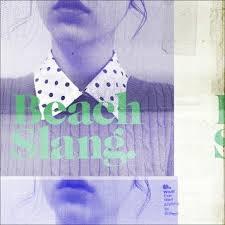 Beach Slang - Filthy Luck
