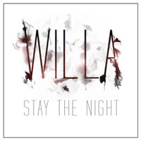 Willa - Stay The Night