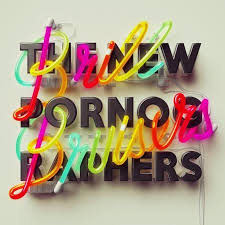 The New Pornographers - Brill Bruisers - Dancehall Domine