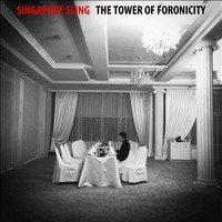 Singapore Sling - The Tower Of Foronicity - You Drive me Insane - I Hate Myself
