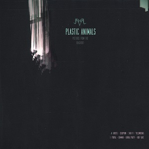 Plastic Animals - Picture From the Blackout