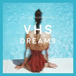 You Are Number Six - Tropic Of Love - VHS DREAMS