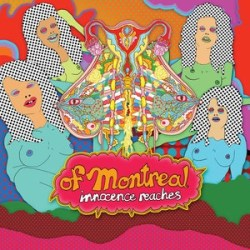 of Montreal - Innocence Reaches - It' s Different for Girls - Let 's Relate