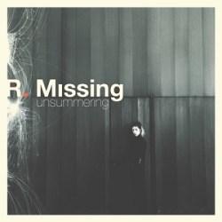 R. Missing - Unsummering