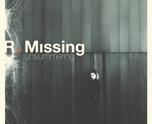 R. Missing - Unsummering