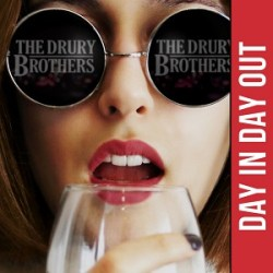 The Drury Brothers - Day In Day Out