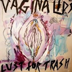 Vagina Lips - Lust for Trash