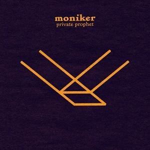 Moniker - Private Prophet - Tidal Wave