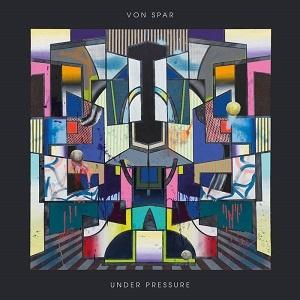 Von Spar - Under Pressure