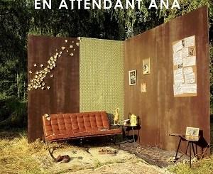 En-Attendant-Ana-Do-you-understand