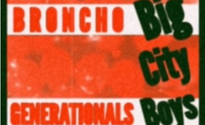 Broncho-Big-City-Boys-Generationals-Remix