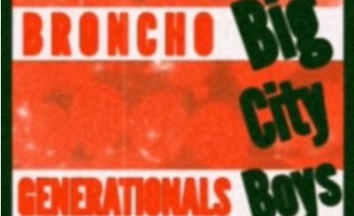 Broncho-Big-City-Boys-Generationals-Remix